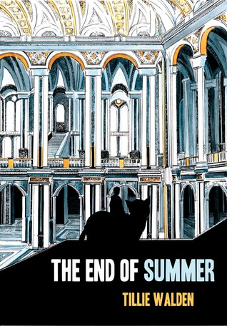 The End of Summer by Tillie Walden