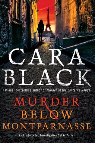 Murder Below Montparnasse by Cara Black
