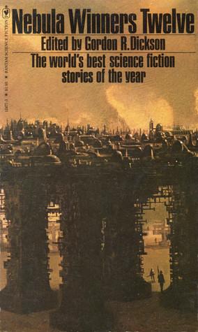 Nebula Winners Twelve by James E. Gunn, Algis Budrys, John Varley, Isaac Asimov, Gordon R. Dickson, Joe Haldeman, Charles L. Grant, James Tiptree Jr., Thomas F. Monteleone