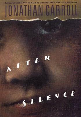 After Silence by Jonathan Carroll