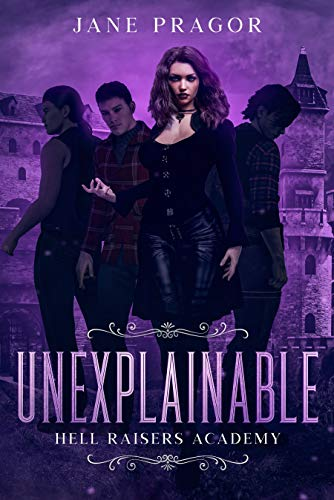 Unexplainable by Jane Pragor