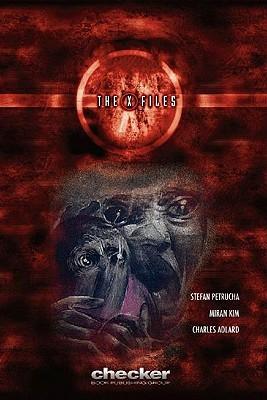The X-Files, Volume 1 by Miran Kim, John Rozum, Stefan Petrucha, Charlie Adlard