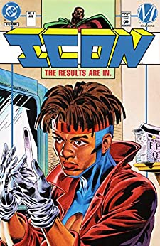 Icon by Dwayne McDuffie, M.D. Bright, Mike Gustovich