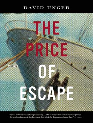 The Price of Escape by David Unger