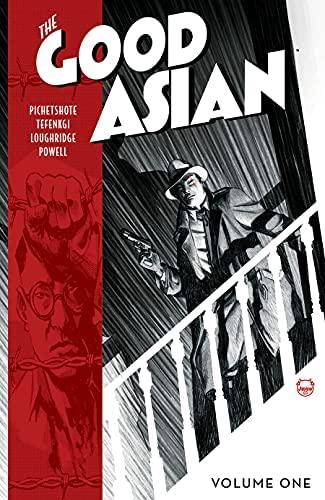 The Good Asian, Vol. 1 by Alexandre Tefenkgi, Pornsak Pichetshote, Dave Johnson, Lee Loughridge
