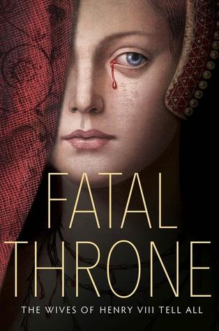 Fatal Throne by Candace Fleming, Stephanie Hemphill, Deborah Hopkinson, M.T. Anderson, Linda Sue Park, Jennifer Donnelly, Lisa Ann Sandell