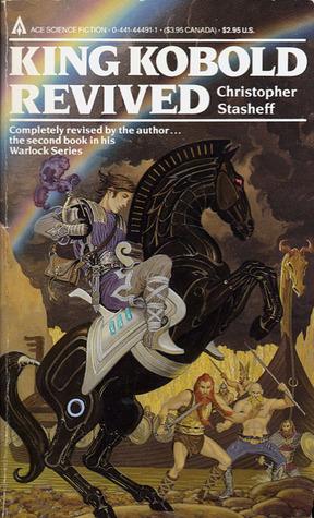 King Kobold Revived by Christopher Stasheff