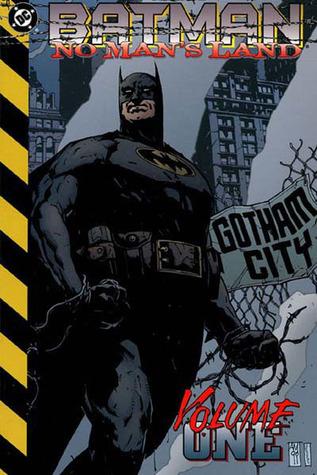 Batman: No Man's Land, Vol. 1 by Devin Grayson, Dale Eaglesham, Alex Maleev, Bob Gale
