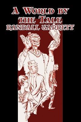 A World by the Tale by Randall Garrett