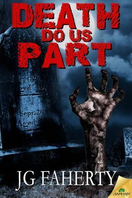 Death Do Us Part by J.G. Faherty