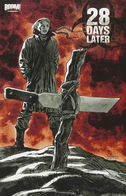 28 Days Later, Vol. 5: Ghost Town by Michael Alan Nelson, Alejandro Aragón
