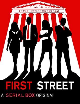 First Street by Randy Susan Meyers, Shawn Klomparens, Jasmine Guillory, Kermit Roosevelt III, Catherine McKenzie, Elyssa Friedland