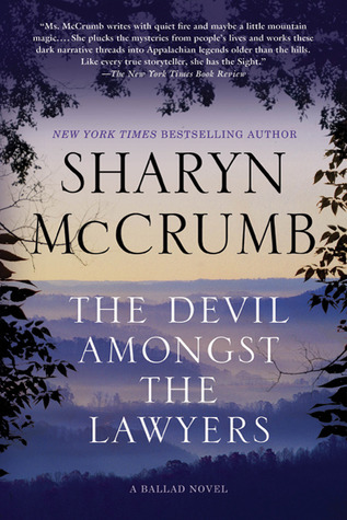 The Devil Amongst the Lawyers: A Ballad Novel by Sharyn McCrumb