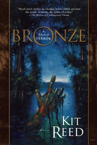 Bronze by Kit Reed