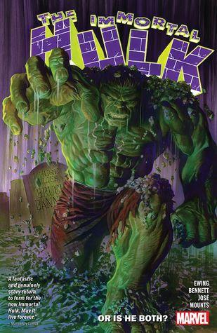 Immortal Hulk Vol. 1: Or is he Both? by Al Ewing, Joe Bennett