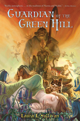 Guardian of the Green Hill by Laura L. Sullivan, David Wyatt