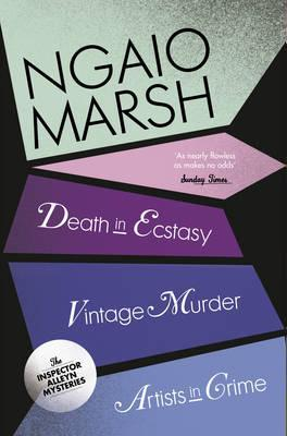 Death in Ecstasy / Vintage Murder / Artists in Crime by Ngaio Marsh