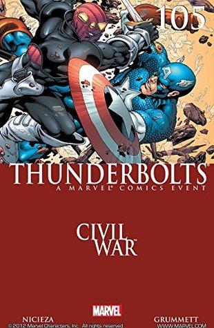 Thunderbolts (2006-2012) #105 by Richard Starkings, Chris Sotomayor, Albert Deschesne, Gary Erskine, Fabian Nicieza, J. Brown, Tom Grummett