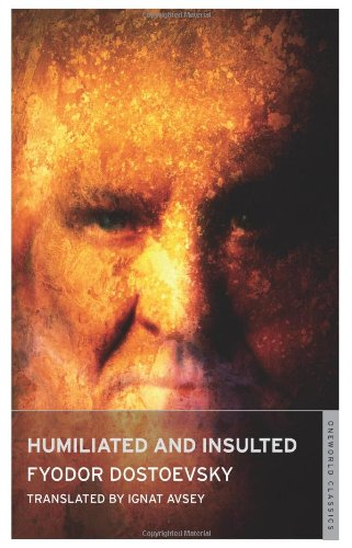 Humiliated and Insulted by Fyodor Dostoyevsky