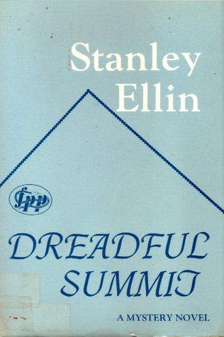 Dreadful Summit by Stanley Ellin