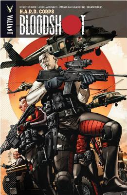 Bloodshot Volume 4: H.A.R.D. Corps by Joshua Dysart, Christos Gage
