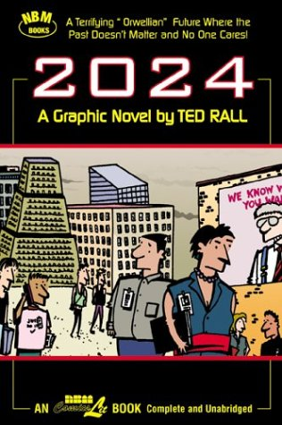 2024: A Graphic Novel by Ted Rall