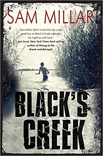 Black's Creek by Sam Millar