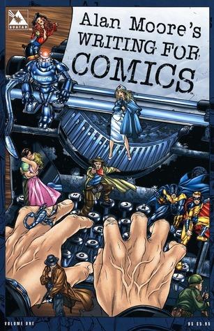 Alan Moore's Writing for Comics by Alan Moore, Jacen Burrows