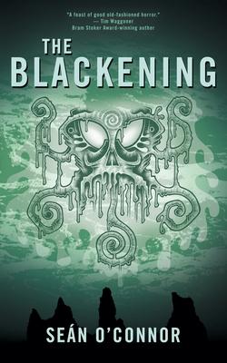 The Blackening by Seán O'Connor