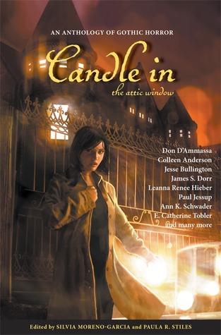 Candle in the Attic Window by Paula R. Stiles, Silvia Moreno-Garcia