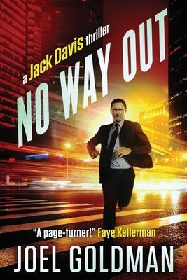 No Way Out: A Jack Davis Thriller by Joel Goldman