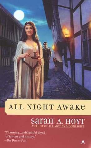 All Night Awake by Sarah A. Hoyt