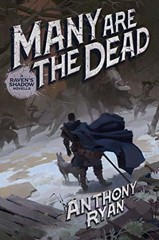 Many Are the Dead by Anthony Ryan