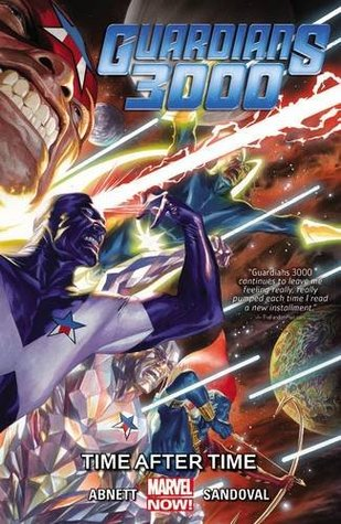 Guardians 3000: Time After Time by Gerardo Sandoval, Dan Abnett