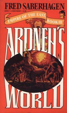 Ardneh's World by Fred Saberhagen