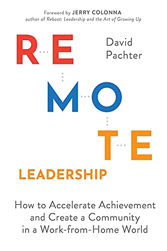 Remote Leadership by David Pachter