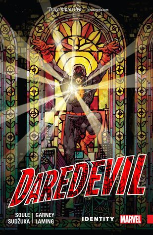 Daredevil: Back in Black, Volume 4: Identity by Ron Garney, Marc Laming, Charles Soule, Dan Panosian, Goran Sudžuka