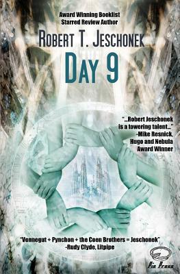 Day 9 by Robert T. Jeschonek