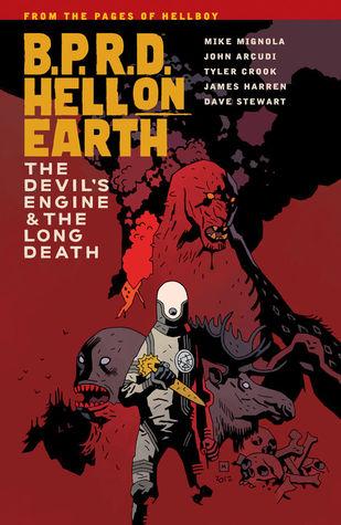 B.P.R.D. Hell on Earth, Vol. 4: The Devil's Engine & The Long Death by Mike Mignola, Tyler Crook, Dave Stewart, John Arcudi, James Harren