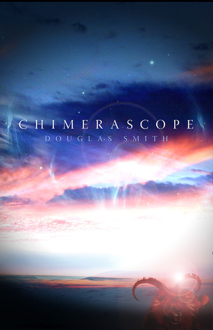 Chimerascope by Douglas Smith