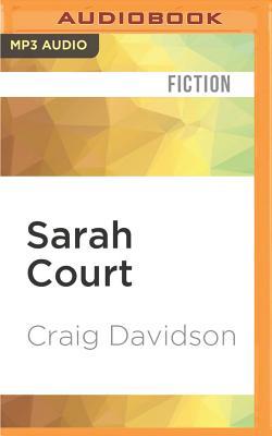 Sarah Court by Craig Davidson