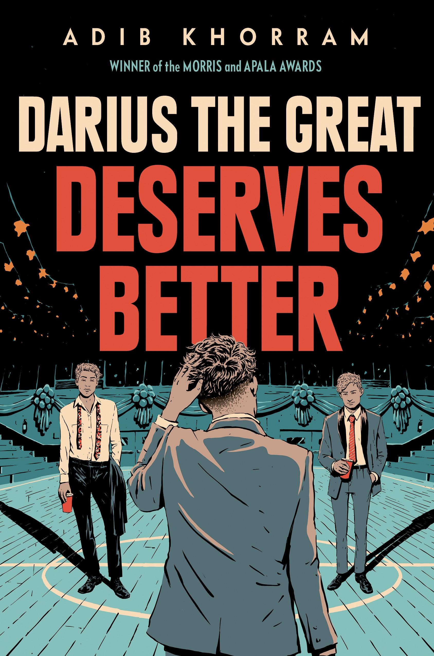 Darius the Great Deserves Better by Adib Khorram