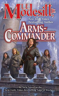 Arms-Commander by L. E. Modesitt