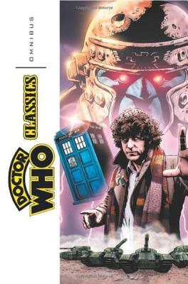 Doctor Who Classics Omnibus, Vol. 1 by John Ridgway, Steve Moore, Grant Morrison, Pat Mills, John Wagner, Dave Gibbons, Paul Neary, Steve Parkhouse