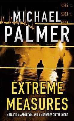 Extreme Measures by Michael Palmer