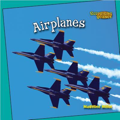 Airplanes by Madeline Miller, Dean Miller