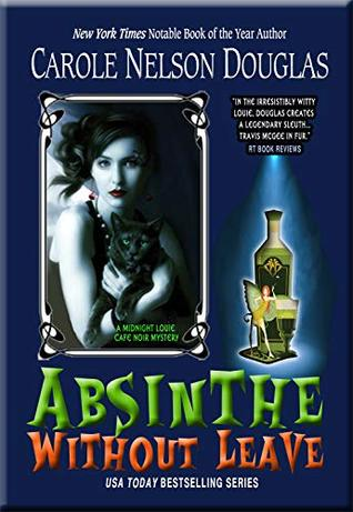Absinthe Without Leave by Carole Nelson Douglas