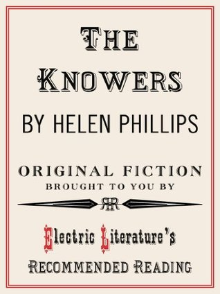 The Knowers (Electric Literature's Recommended Reading) by Benjamin Samuel, Helen Phillips