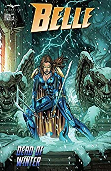 Belle: Dead of Winter by Dave Franchini