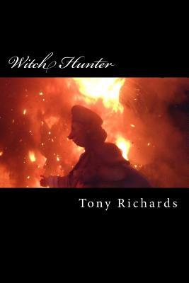 Witch Hunter: The Sixth Raine's Landing Novel by Tony Richards